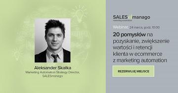 [Webinar] 20 pomysłów na pozyskanie, zwiększenie wartości i retencji klienta w ecommerce z marketing automation
