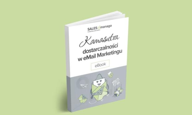 Kamasutra Dostarczalności w eMail Marketingu [eBOOK]