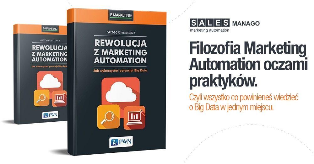 Mamy to! Jedyna w Polsce książka o Marketing Automation!
